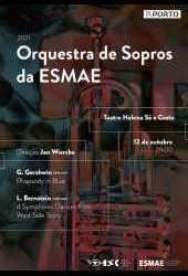 Orquestra de Sopros da ESMAE | Gershwin, Bernstein | THSC  | 20211012